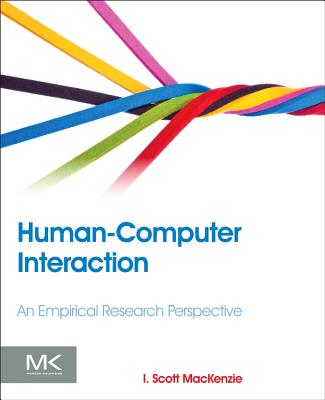 Human-Computer Interaction By MacKenzie, I. Scott