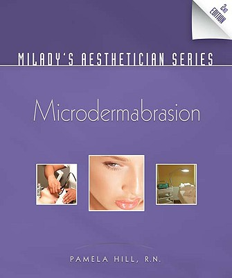 Microdermabrasion By Hill, Pamela